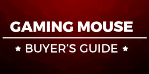 Best Gaming Mouse – Buyer's Guide
